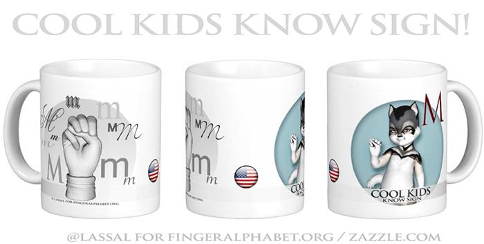LassalMedia – Merchandising for FingerAlphabet.org (several mugs with ASL sign for the letter M)