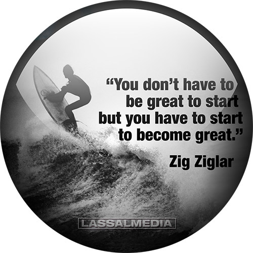 LassalMedia: You don't have to be great to start but you have to start to become great - zig ziglar